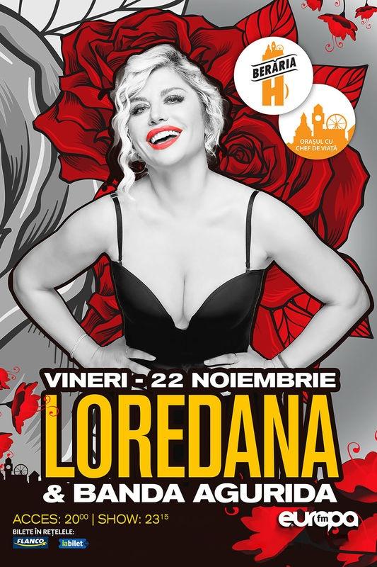 Loredana & Banda Agurida la Berăria H