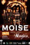 MOISE & Magica