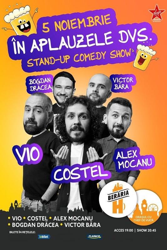 Stand Up Comedy: Vio, Costel, Alex Mocanu, Drăcea și Băra la Berăria H