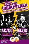 The Unhappened: AC/DC vs. Elvis