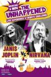 The Unhappened: Janis Joplin vs. Nirvana