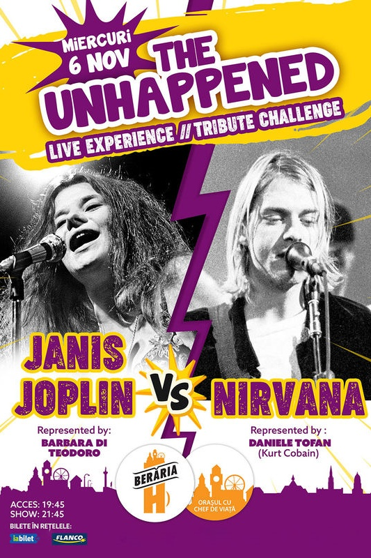 The Unhappened: Janis Joplin vs. Nirvana la Berăria H