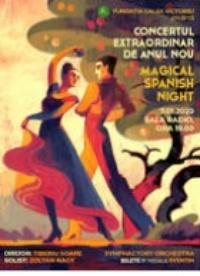 Concert Extraordinar de Anul Nou 2020 - Magical Spanish Night la Sala Radio