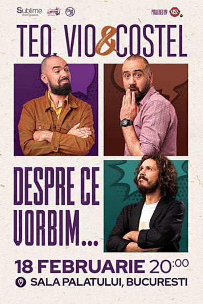"""Poster eveniment Teo, Vio și Costel - \""""Despre ce vorbim\"""""""