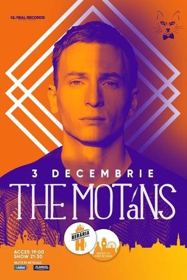 The Motans la Berăria H