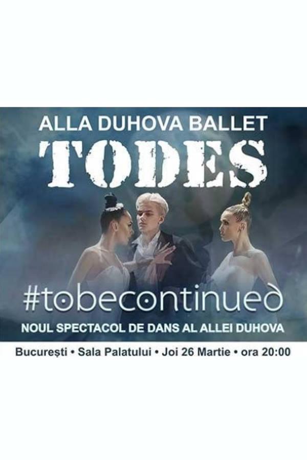 Todes Ballet la Sala Palatului