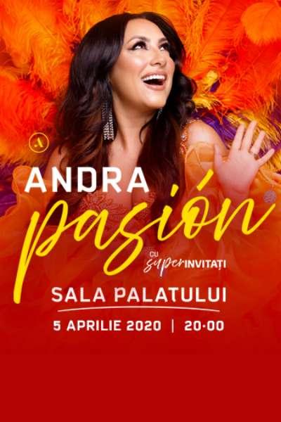 Andra - Pasión la Sala Palatului