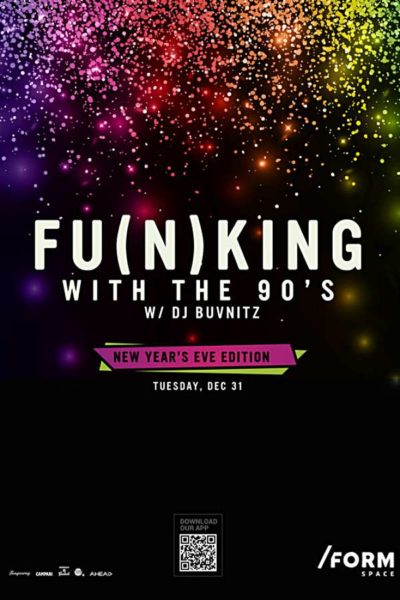 Poster eveniment Funking With The 90s: New Year's Eve Edition