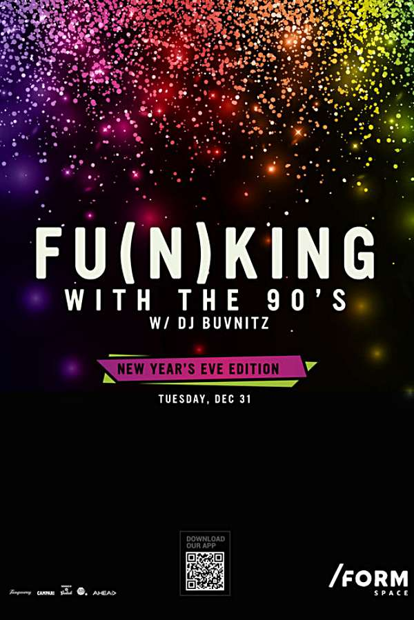 Funking With The 90s: New Year's Eve Edition la Form Space Club