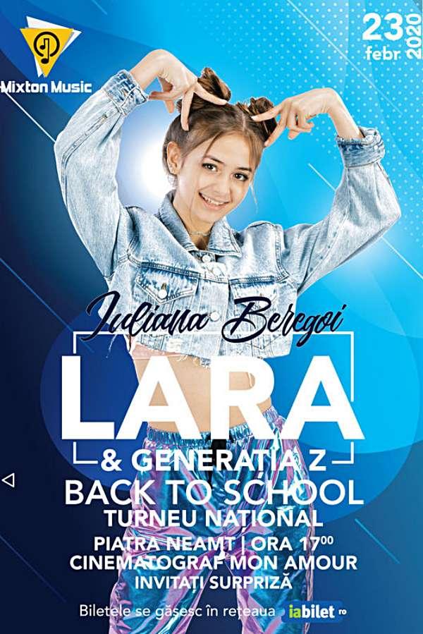 Iuliana Beregoi - Lara & Generația Z Back to School la Cinema Dacia (Piatra Neamț)