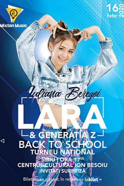 Poster eveniment Iuliana Beregoi - Lara & Generația Z Back to School