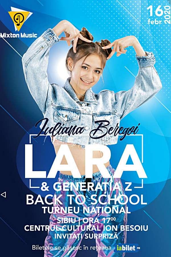Iuliana Beregoi - Lara & Generația Z Back to School la Centrul Cultural