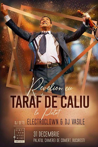 Poster eveniment Revelion la Palat cu Taraf de Caliu