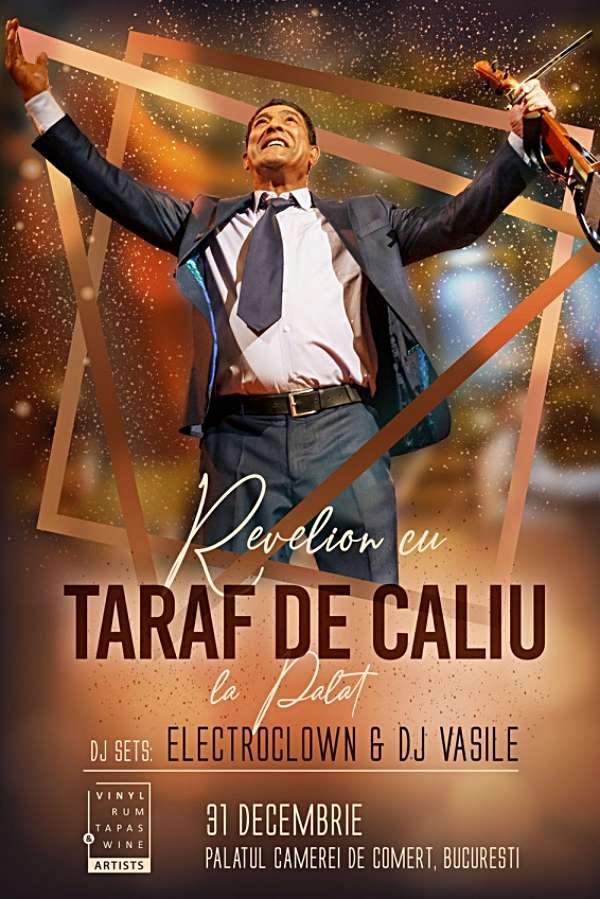 Revelion la Palat cu Taraf de Caliu la Palatul Camerei de Comert București