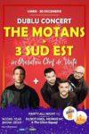 The Motans + 3 Sud Est