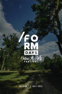 Form Days - Music & Arts Festival 2022