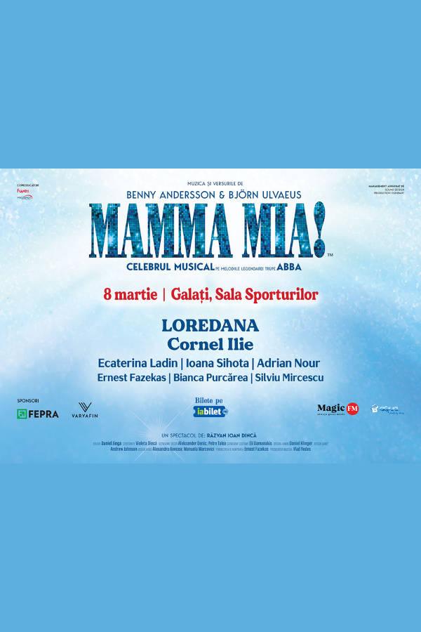 Mamma Mia la Sala Sporturilor Galați