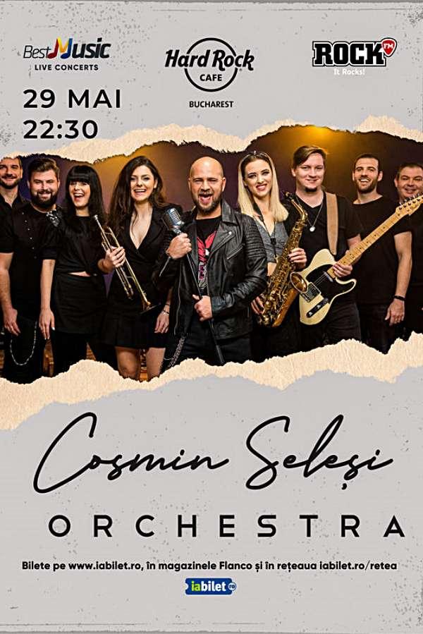 Cosmin Seleși Orchestra la Hard Rock Cafe