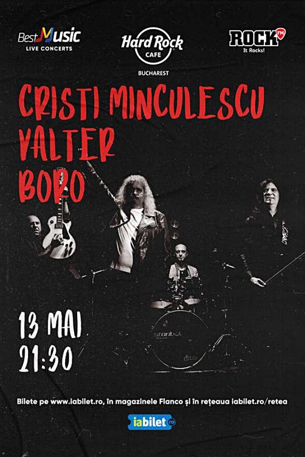 Cristi Minculescu, Valter și Boro la Hard Rock Cafe