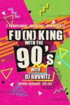 Fu(n)king With The 90s