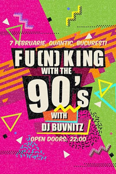 Poster eveniment Fu(n)king With The 90s