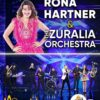 Rona Hartner & The Zuralia Orchestra