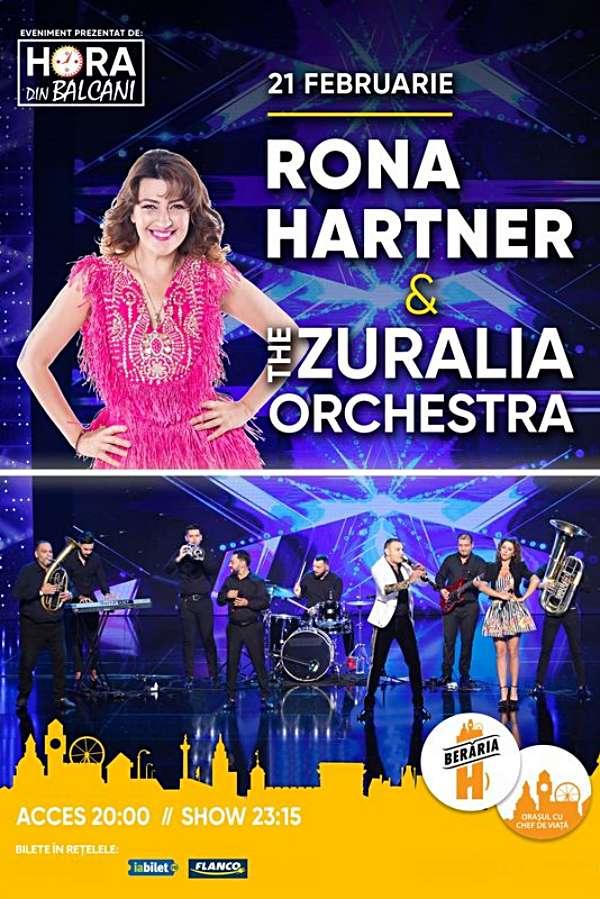 Rona Hartner & The Zuralia Orchestra la Berăria H