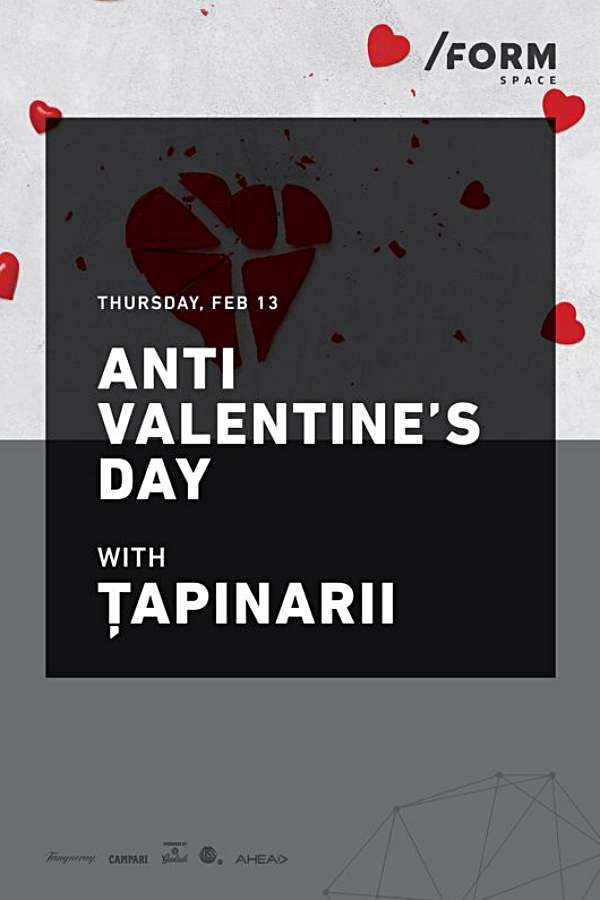 Țapinarii - Anti Valentine's Day la Form Space Club