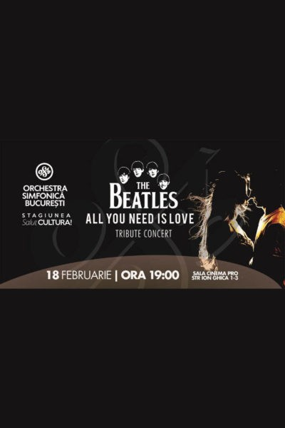 Poster eveniment The Beatles - All You Need Is Love