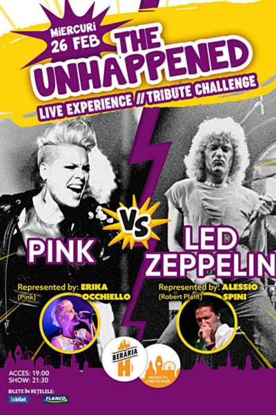 Poster eveniment The Unhappened: Pink vs. Led Zeppelin