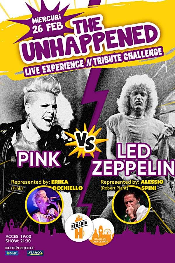 The Unhappened: Pink vs. Led Zeppelin la Berăria H
