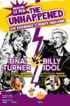 The Unhappened: Tina Turner vs. Billy Idol