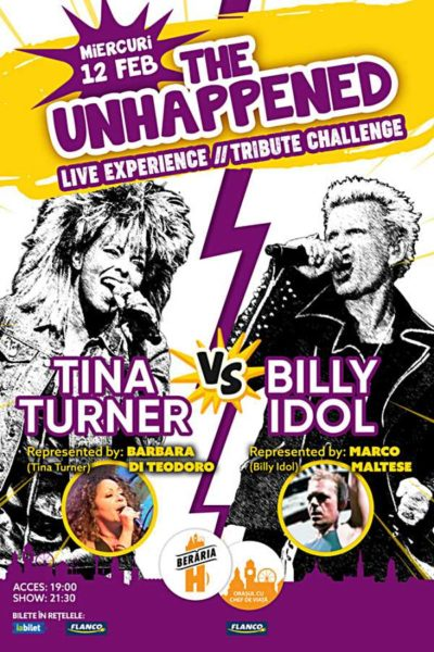 Poster eveniment The Unhappened: Tina Turner vs. Billy Idol
