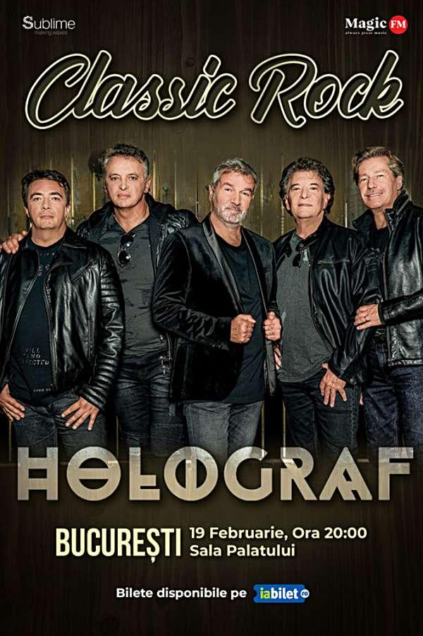 Turneu Holograf - Classic Rock la Sala Palatului