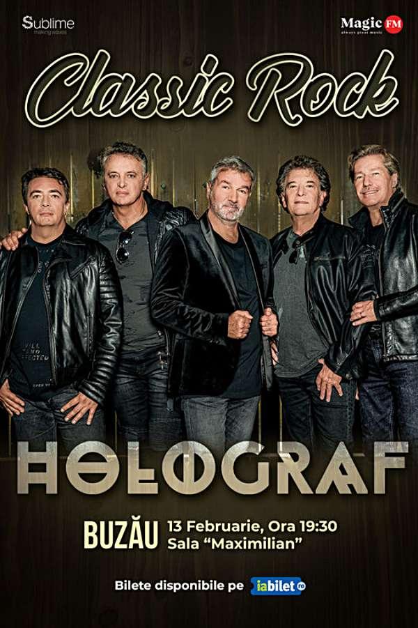 Turneu Holograf - Classic Rock la Casa de Cultură a Sindicatelor Buzau