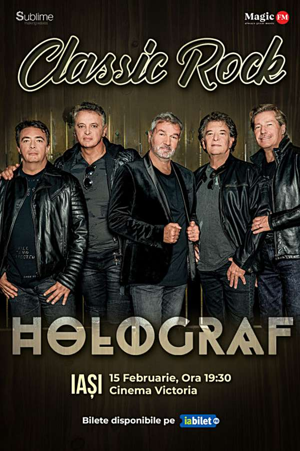 Turneu Holograf - Classic Rock la Sala Unirii (Cinema Victoria) - Iași