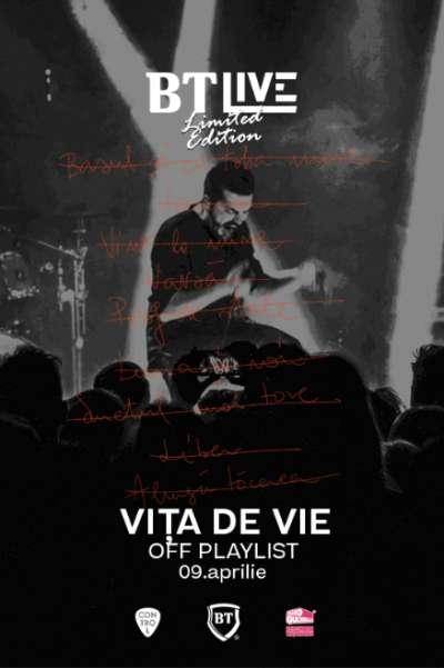 Poster eveniment BT Live: Vița de Vie