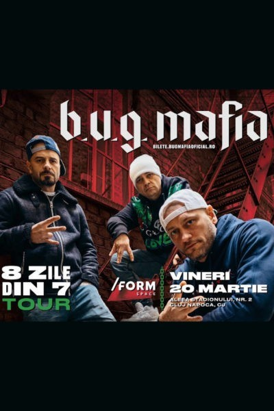 Poster eveniment B.U.G. Mafia