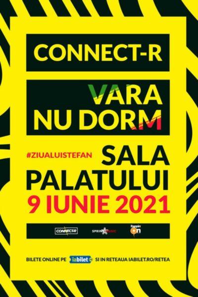 Poster eveniment Connect-R: Vara nu dorm