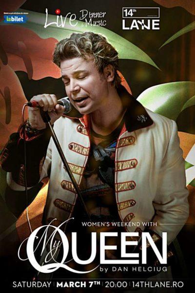 Poster eveniment Dan Helciug - My Queen
