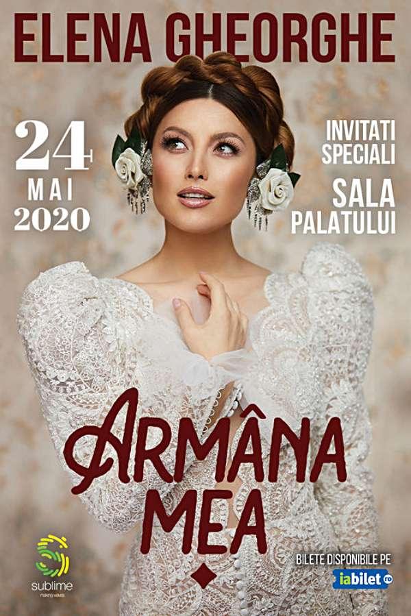 Elena Gheorghe - Armâna Mea la Sala Palatului
