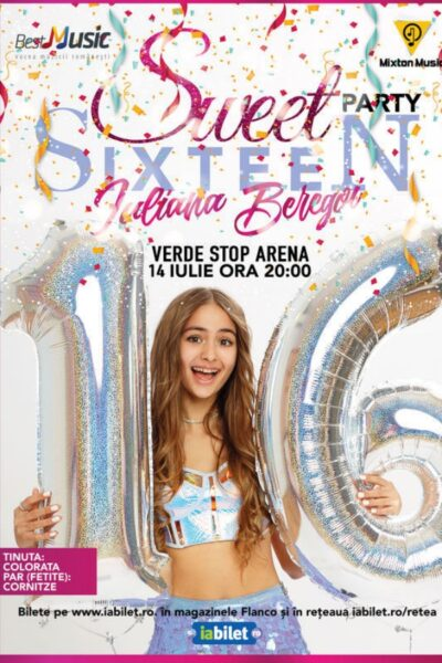 Poster eveniment Iuliana Beregoi - Sweet 16