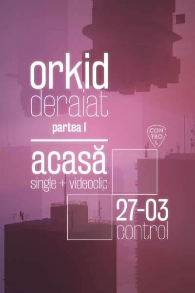 Orkid - lansare single la Club Control