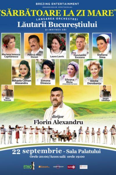 Poster eveniment Lăutarii Bucureștiului - Sărbătoare la Zi Mare