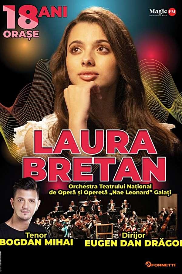 Turneu aniversar Laura Bretan la Teatrul Muzical Nae Leonard din Galati