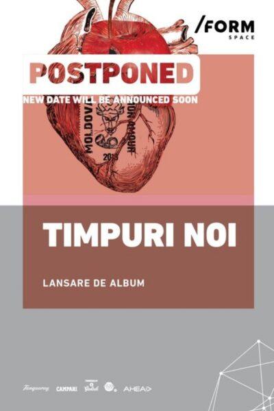 Poster eveniment Timpuri Noi - lansare album