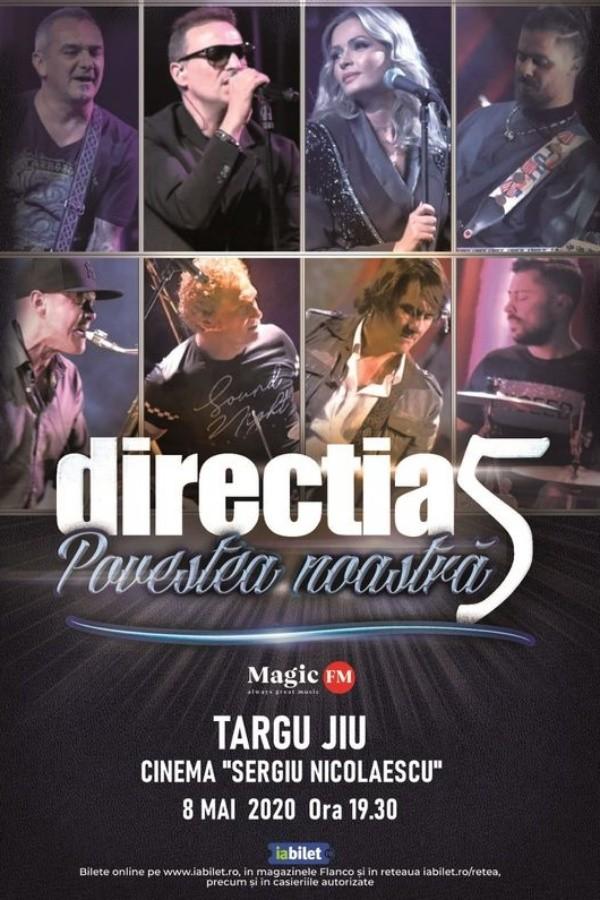 Direcția 5 - Povestea noastră la Cinema