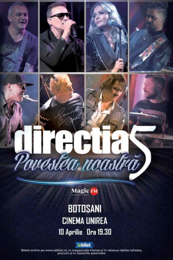 Direcția 5 - Povestea noastră la Cinema Unirea (Botoșani)