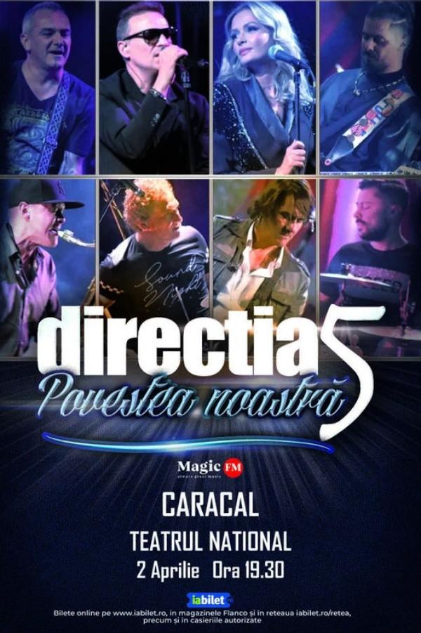 Direcția 5 - Povestea noastră la Teatrul Național Caracal
