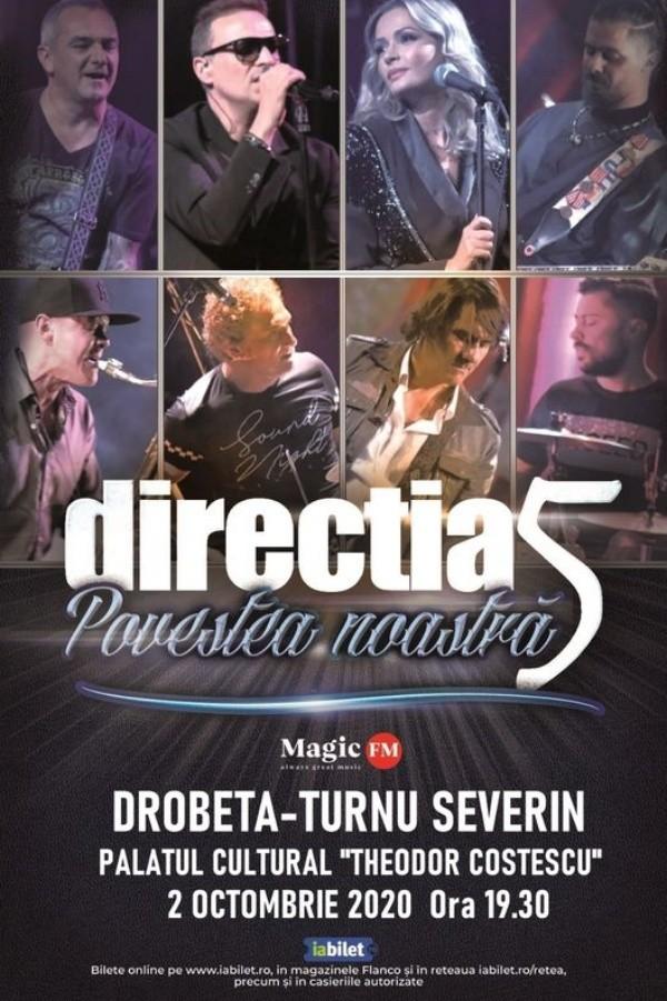 Direcția 5 - Povestea noastră la Palatul Culturii (Drobeta Turnu-Severin)